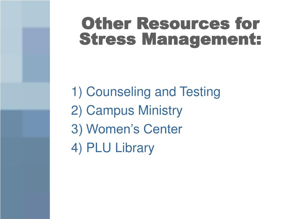Other Resources for Stress Management: