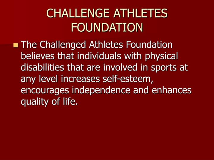 CHALLENGE ATHLETES FOUNDATION