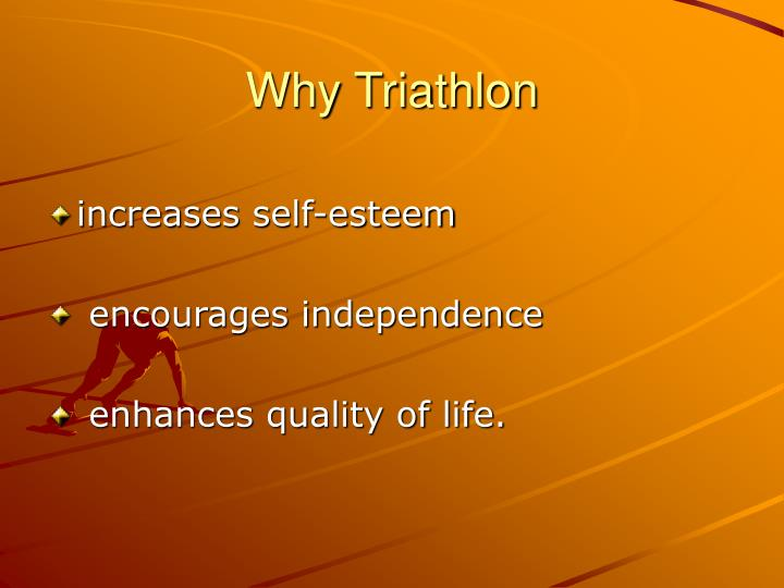 Why Triathlon