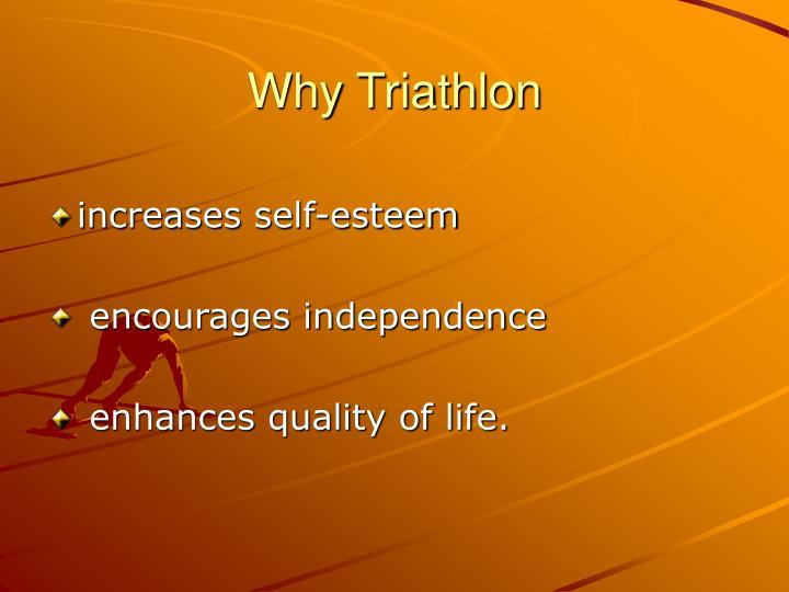 Why Triathlon