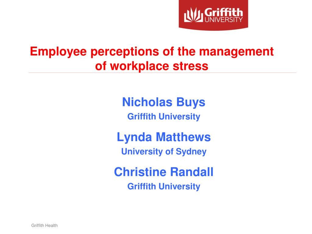 employee perceptions of the management of workplace stress