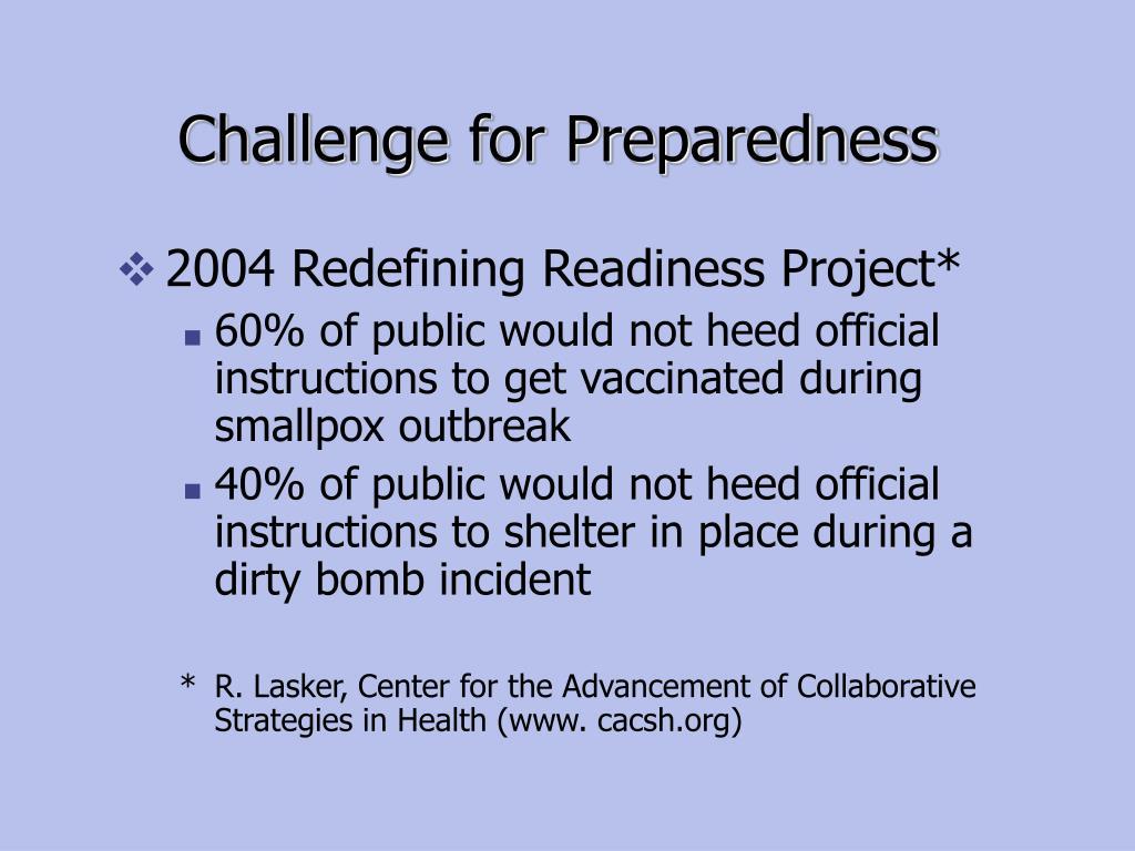 Challenge for Preparedness