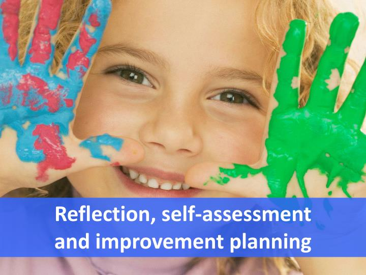 Reflection, self-assessment