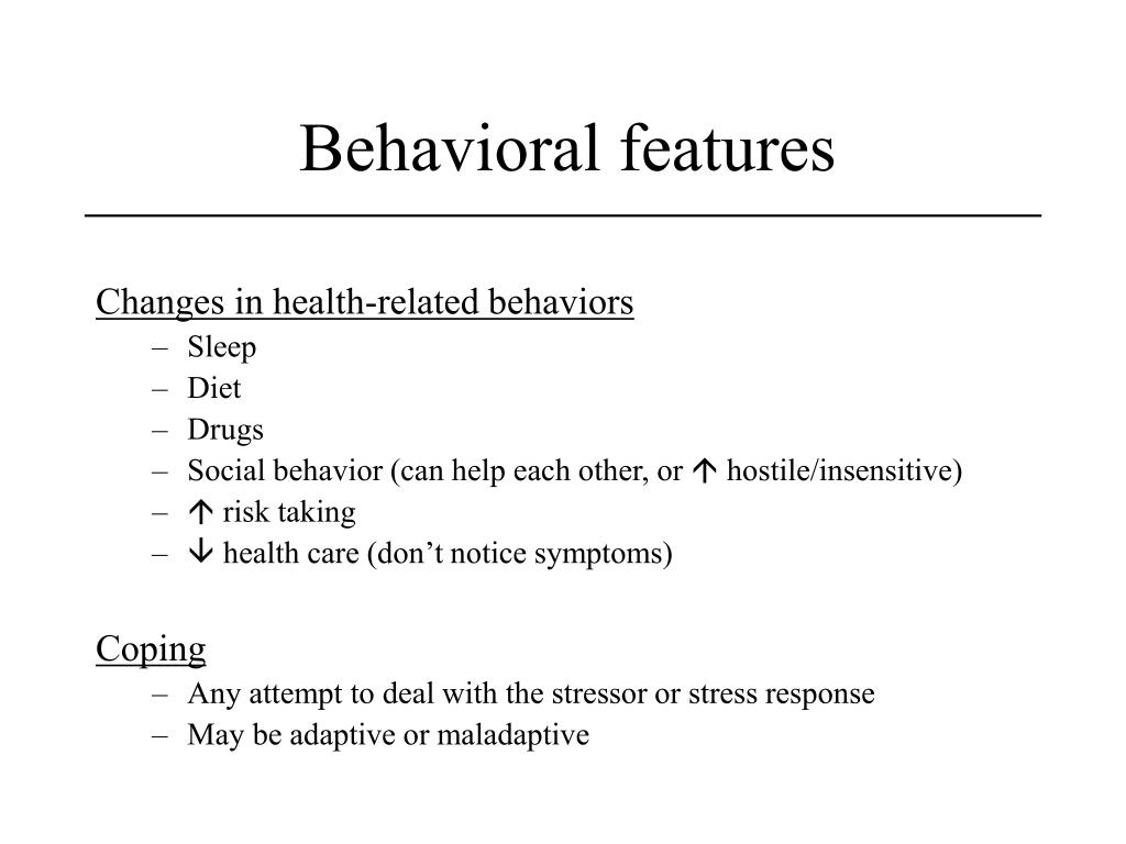 Behavioral features