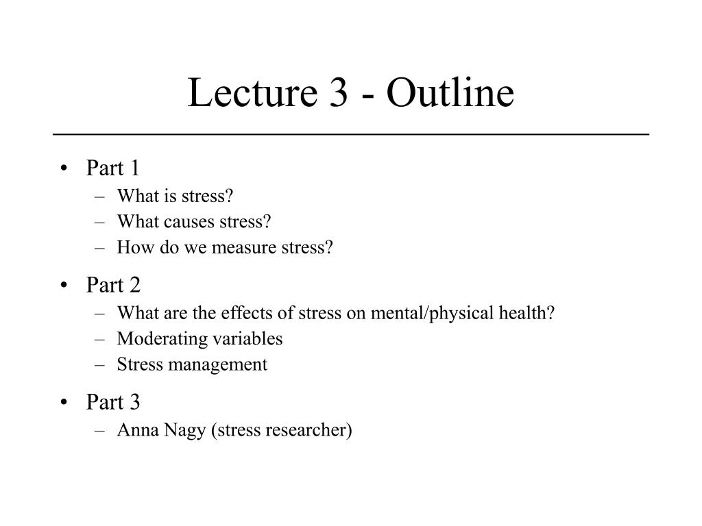 Lecture 3 - Outline