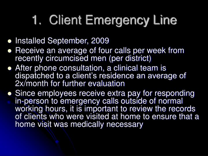 1 client emergency line