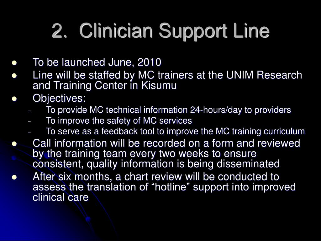 2.  Clinician Support Line