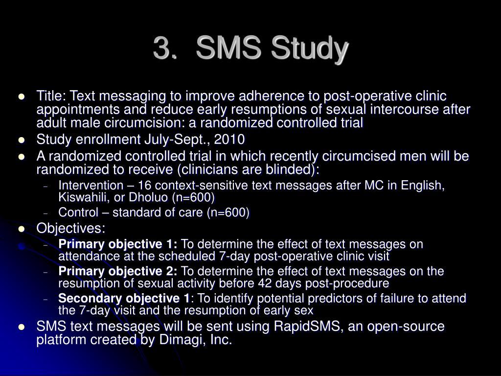 3.  SMS Study