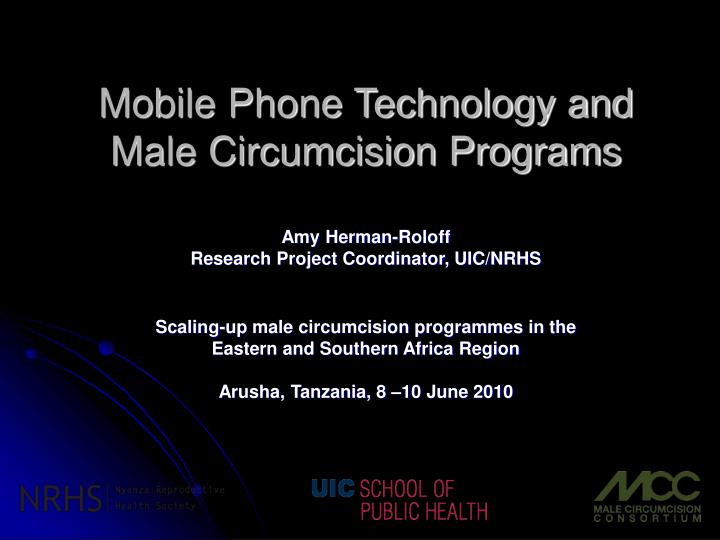 Mobile phone technology and male circumcision programs l.jpg