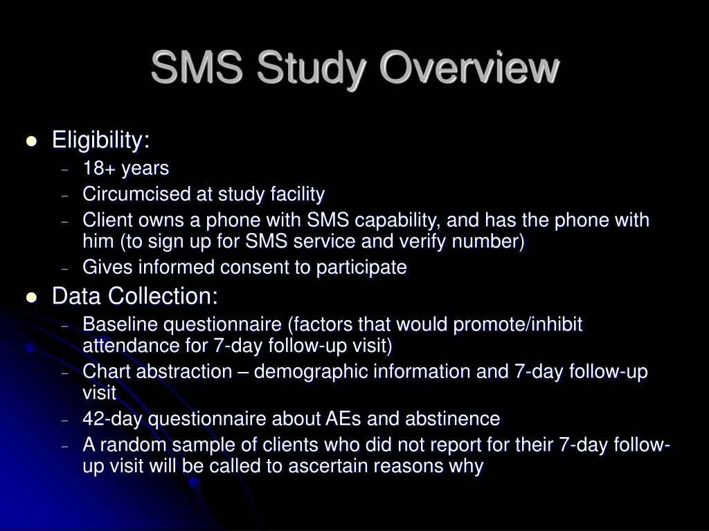 SMS Study Overview