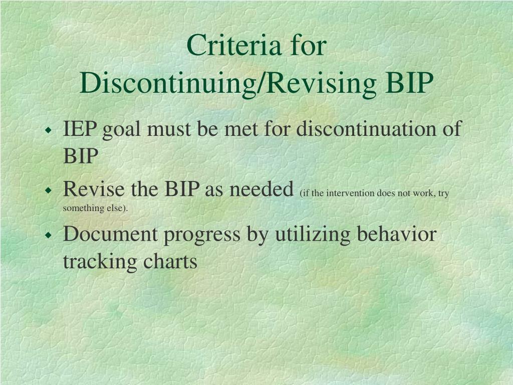 Criteria for Discontinuing/Revising BIP