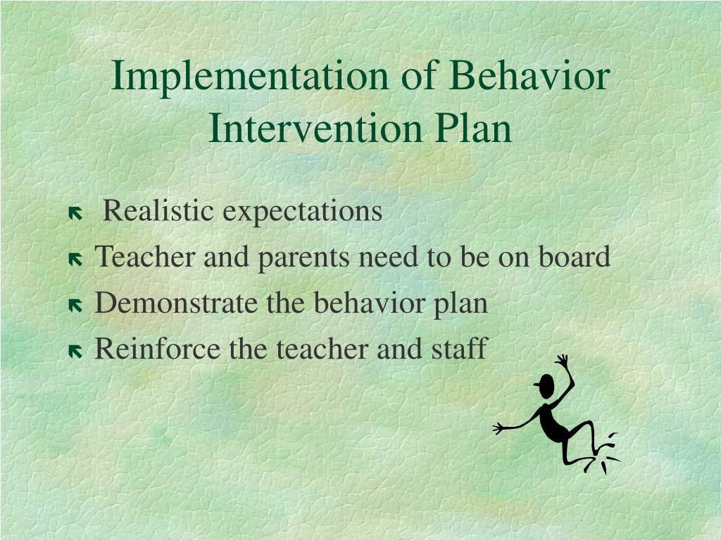 Implementation of Behavior Intervention Plan