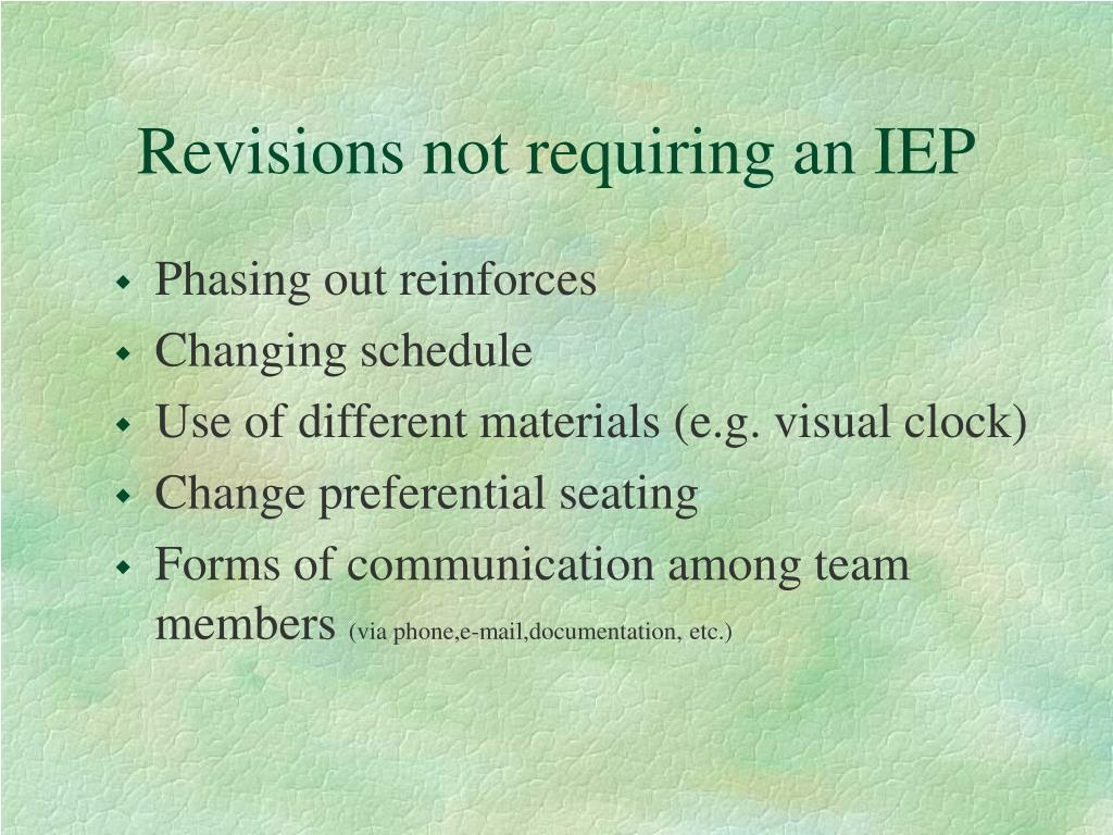 Revisions not requiring an IEP