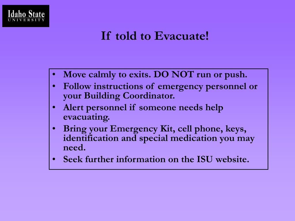 If told to Evacuate!