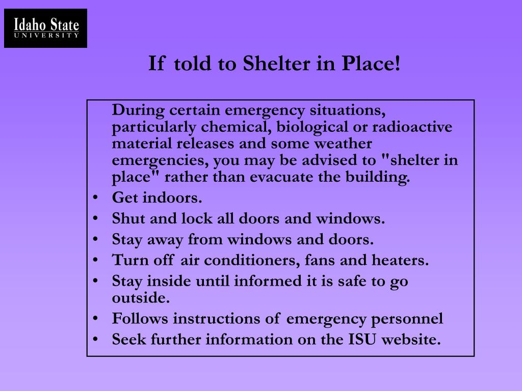 If told to Shelter in Place!