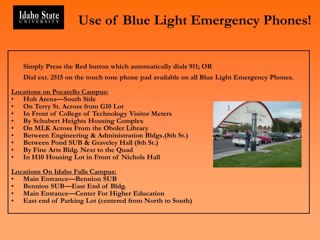 Use of Blue Light Emergency Phones!