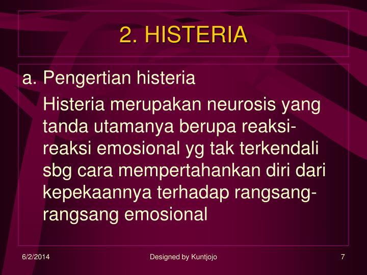 2. HISTERIA