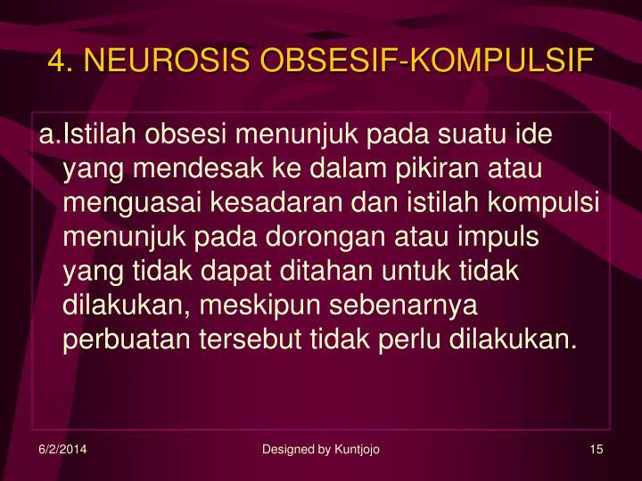 4. NEUROSIS OBSESIF-KOMPULSIF