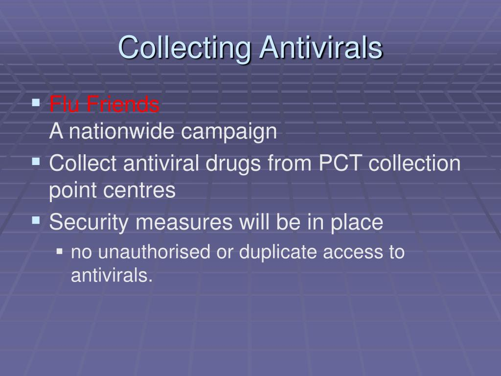 Collecting Antivirals