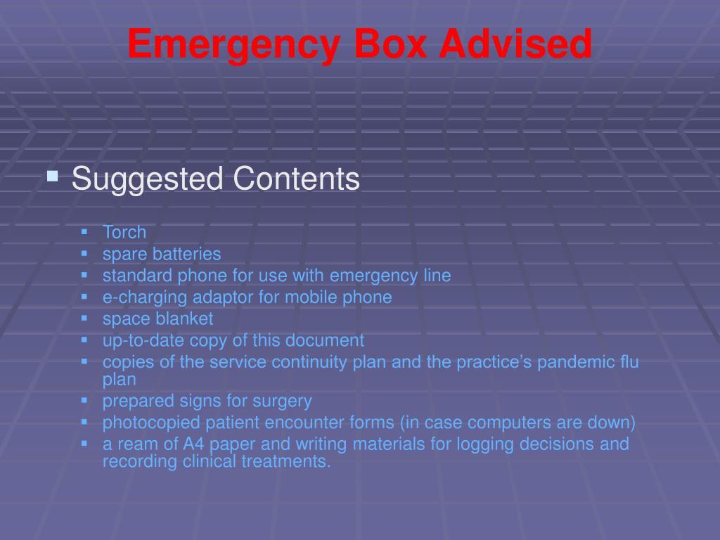 Emergency Box Advised