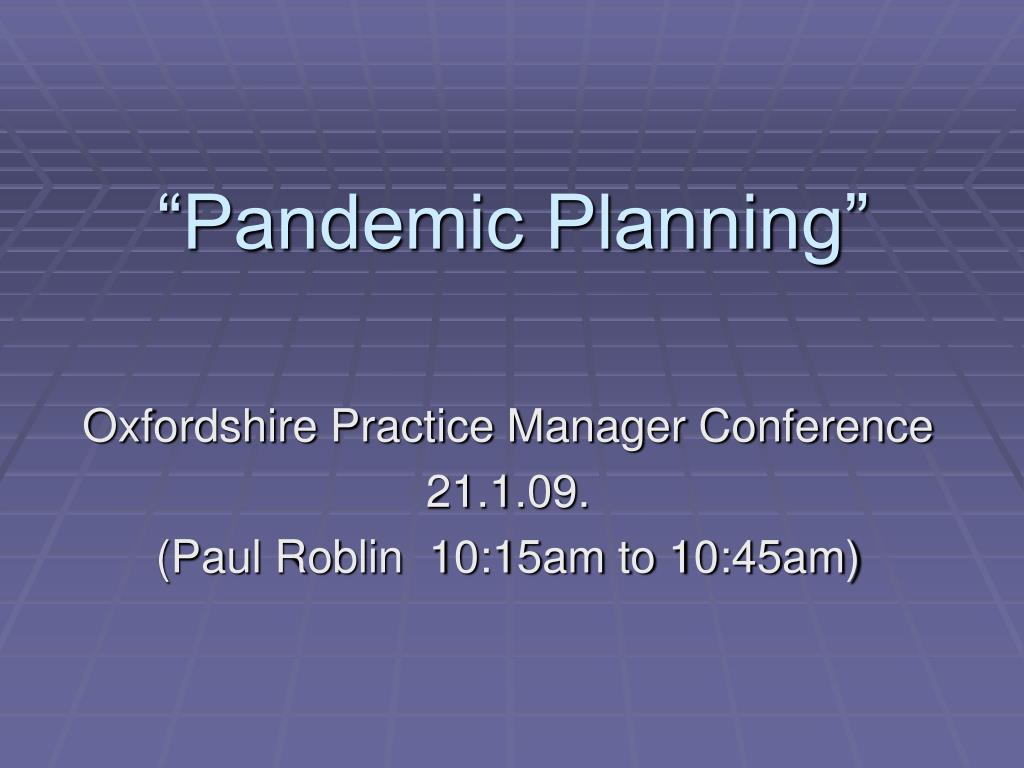 """Pandemic Planning"""