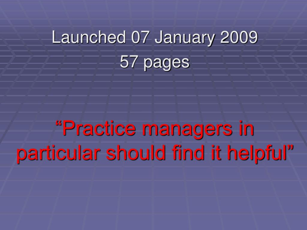 """Practice managers in particular should find it helpful"""