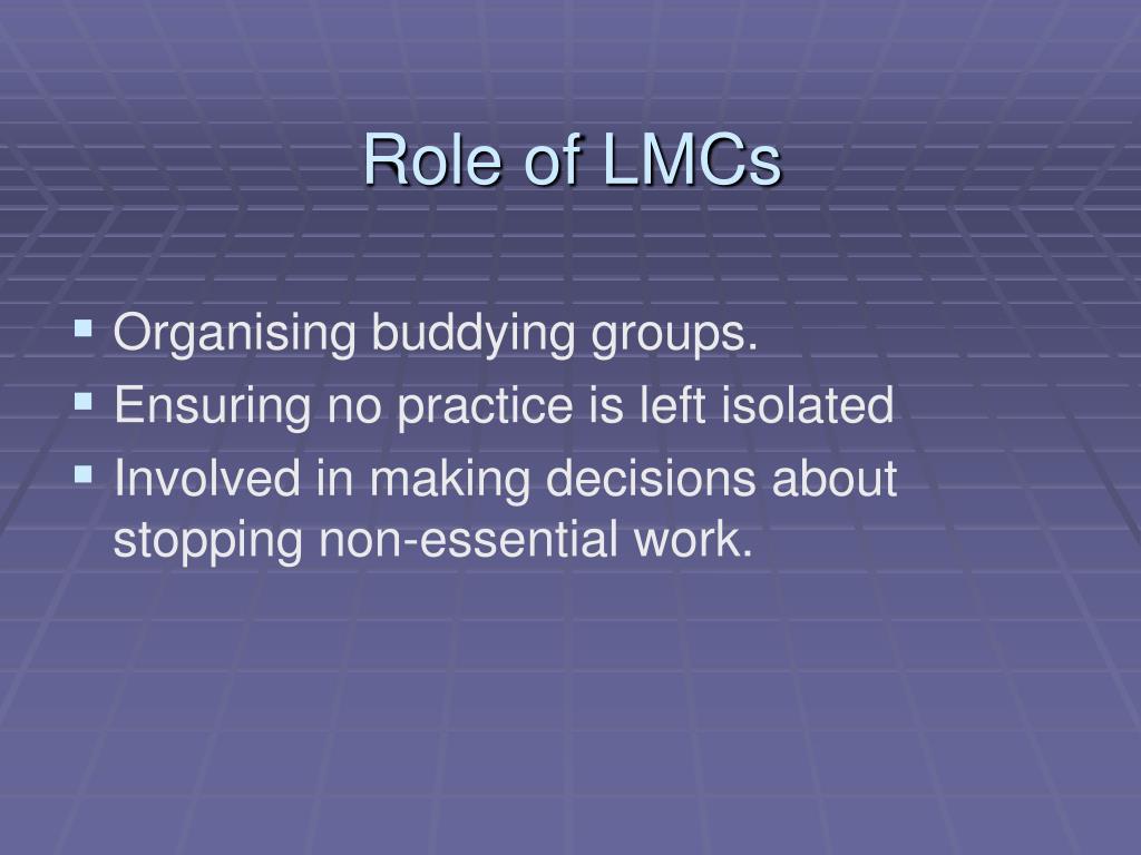 Role of LMCs