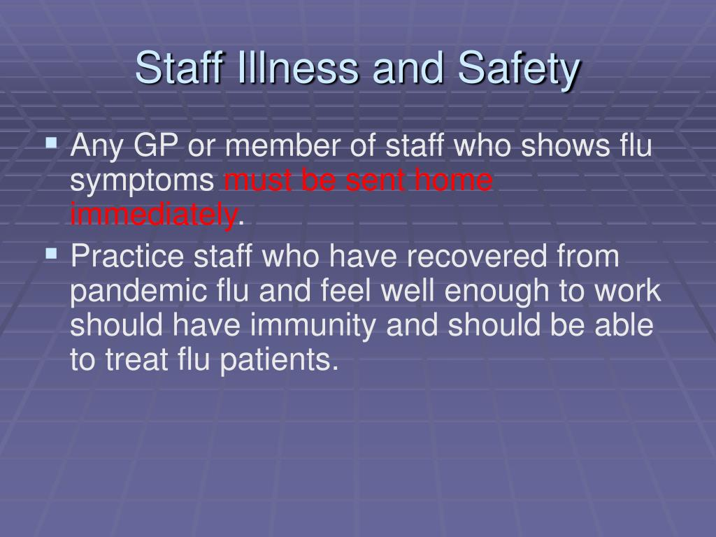 Staff Illness and Safety