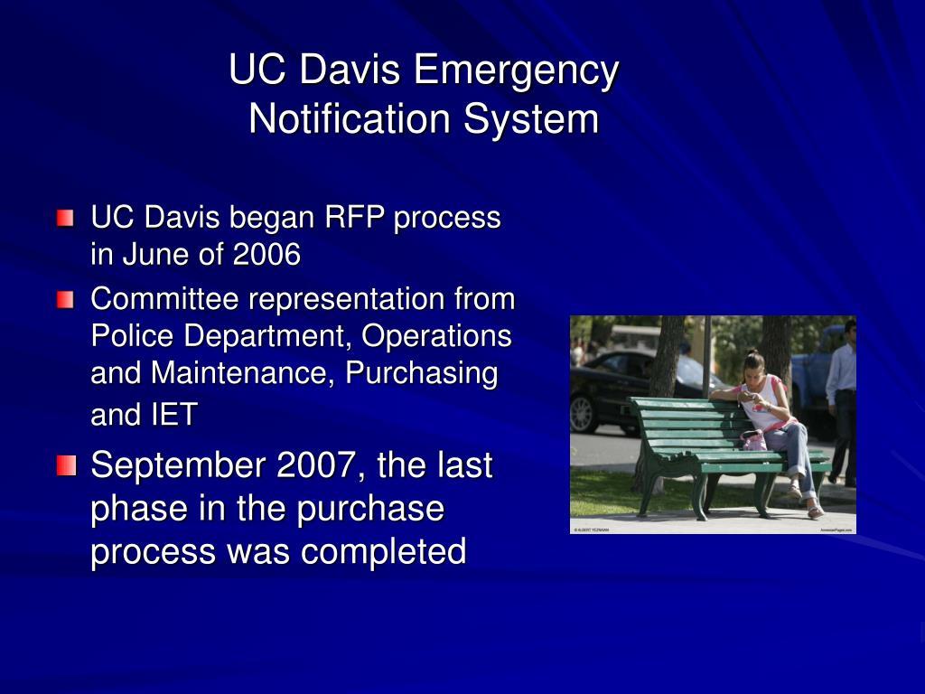 UC Davis began RFP process in June of 2006