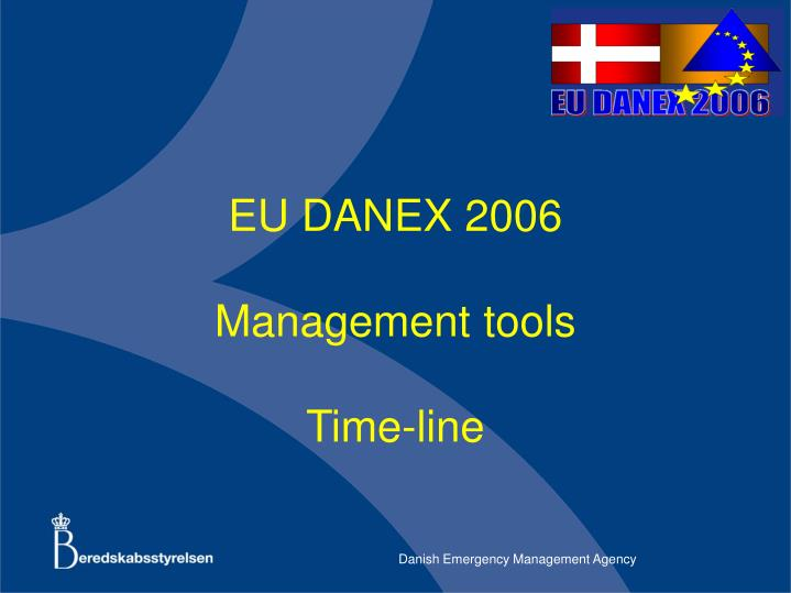 Eu danex 2006 management tools time line