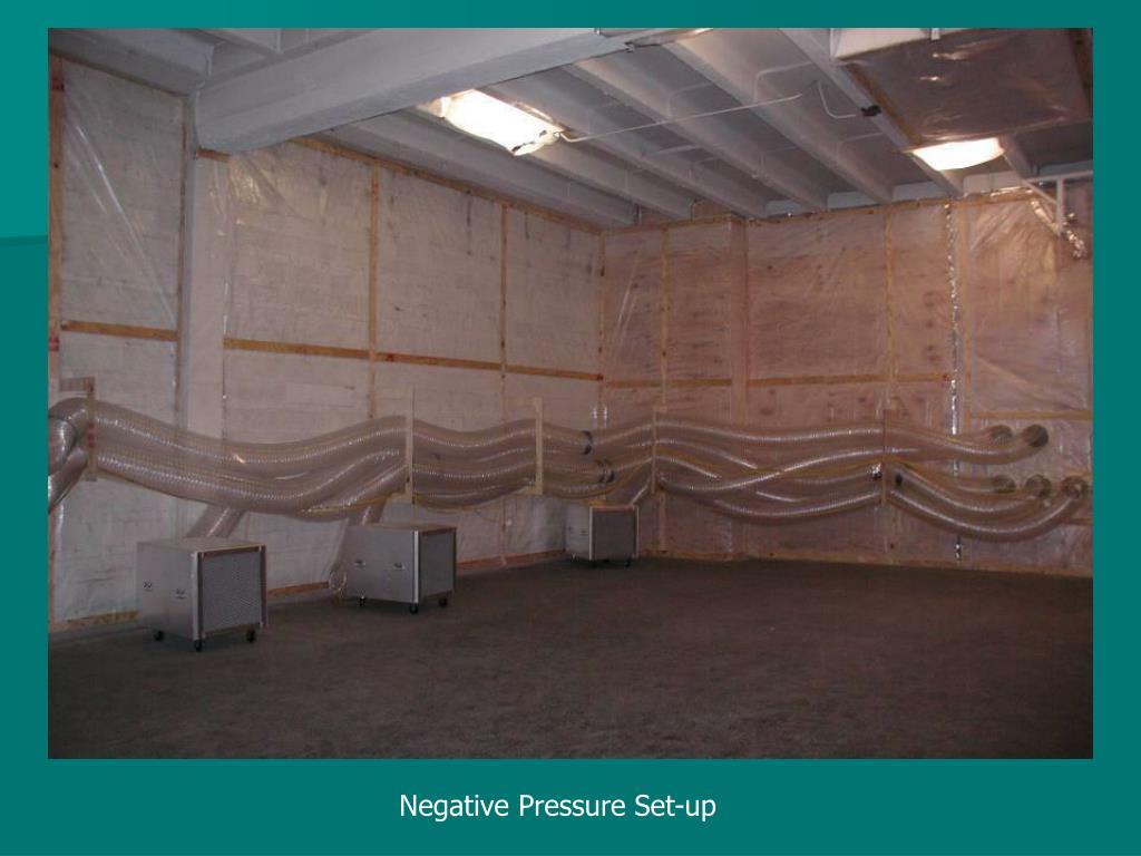 Negative Pressure Set-up