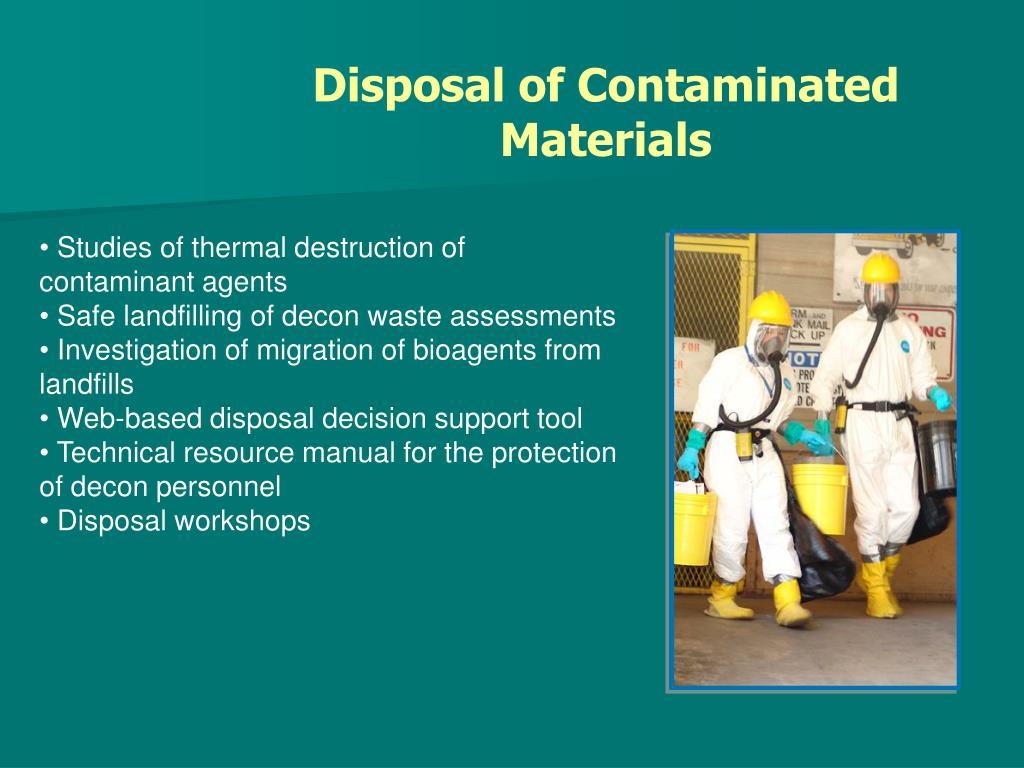 Disposal of Contaminated Materials