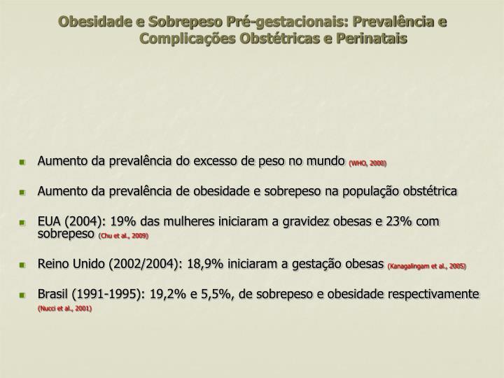 Obesidade e Sobrepeso Pré-gestacionais: Prevalência e Complicações Obstétricas e Perinatais