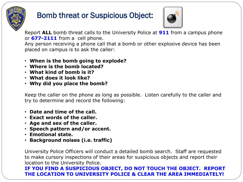 Bomb threat or Suspicious Object:
