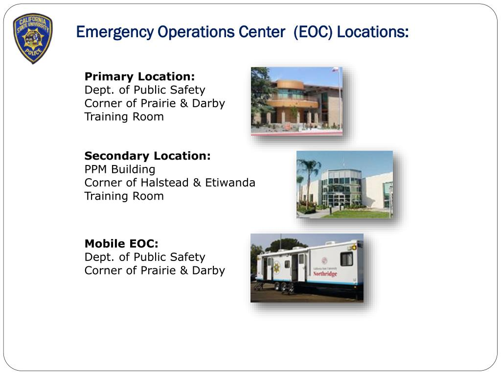 Emergency Operations Center  (EOC) Locations: