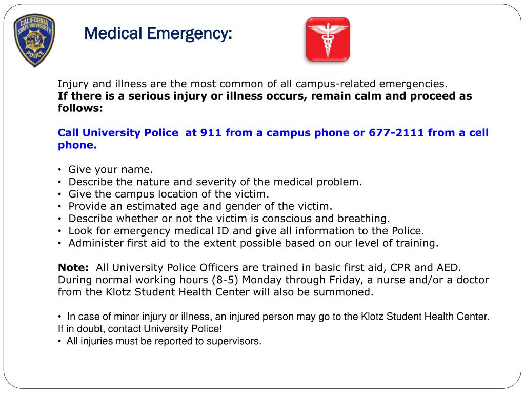 Medical Emergency: