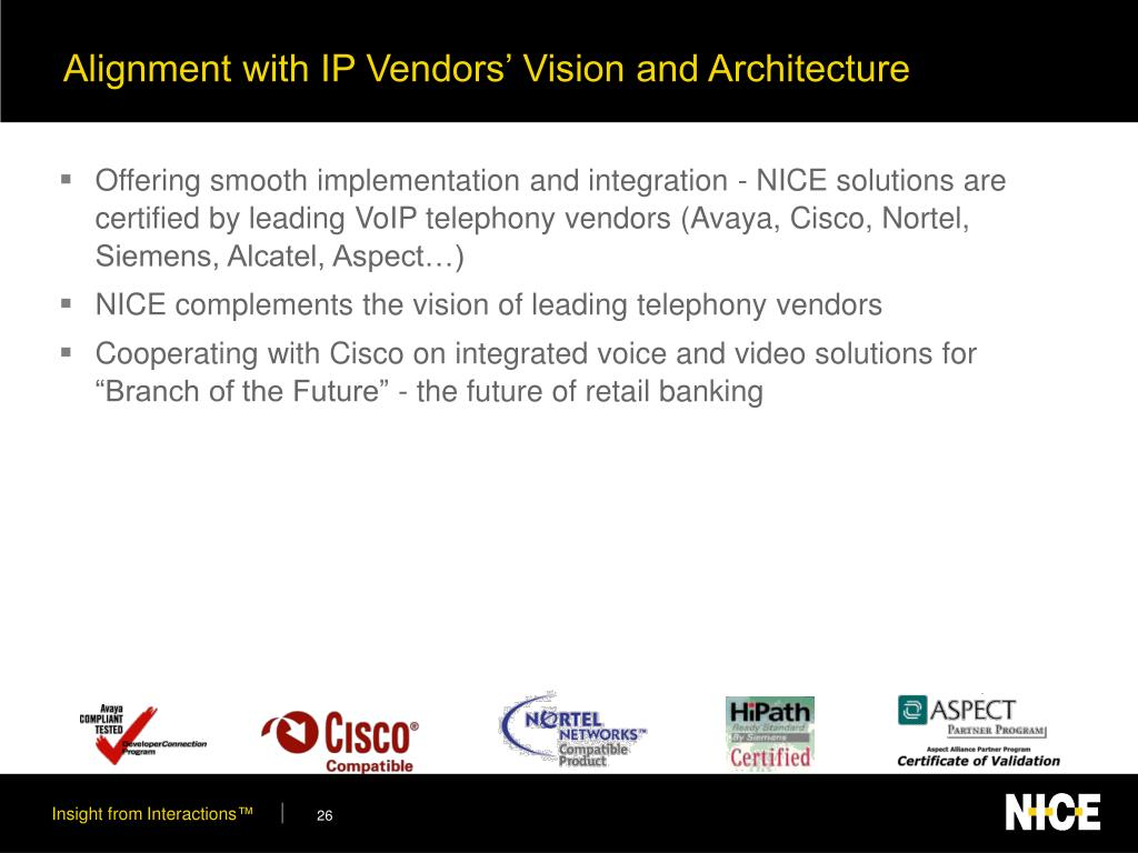 Alignment with IP Vendors' Vision and Architecture