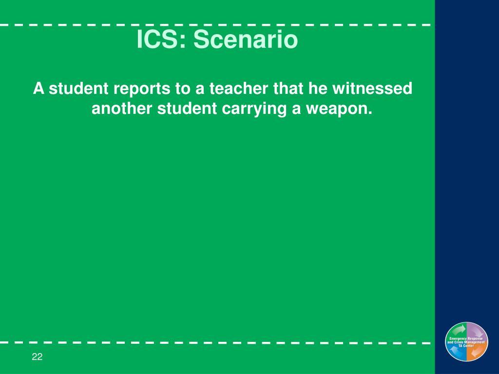 ICS: Scenario