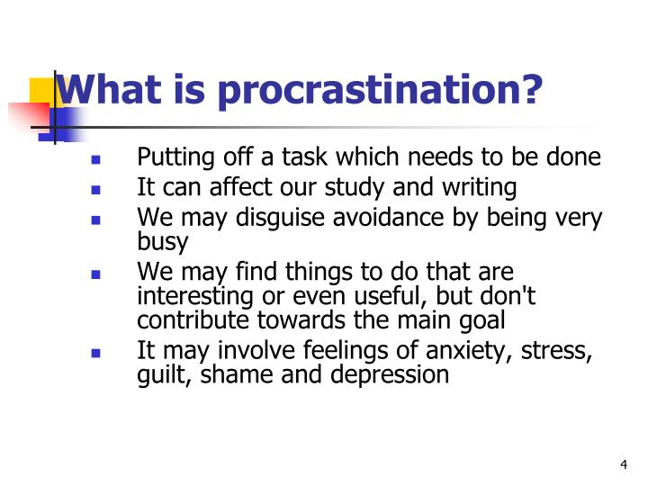 What is procrastination?