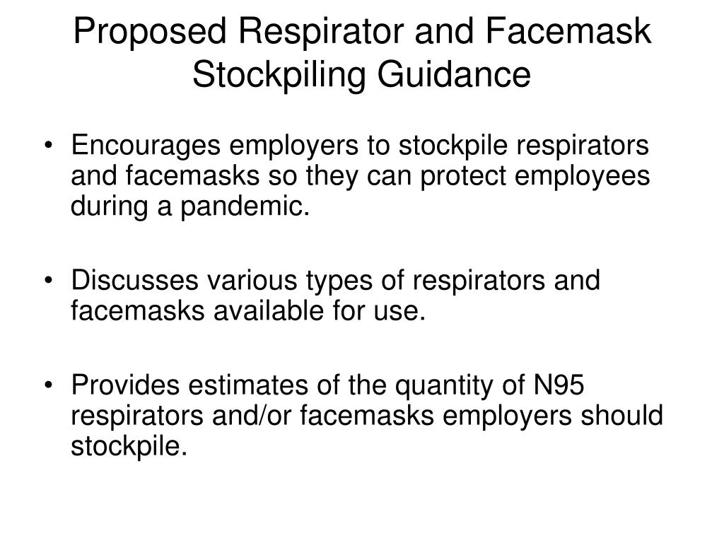 Proposed Respirator and Facemask Stockpiling Guidance