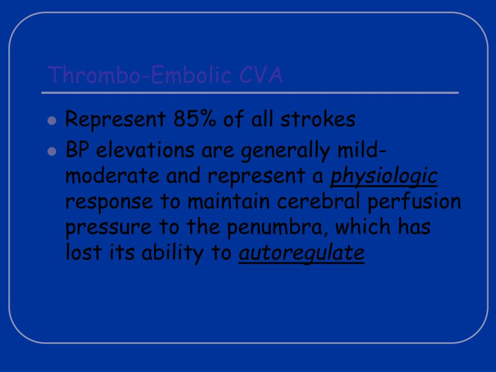 Thrombo-Embolic CVA