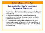 outage was not due to insufficient generating resources