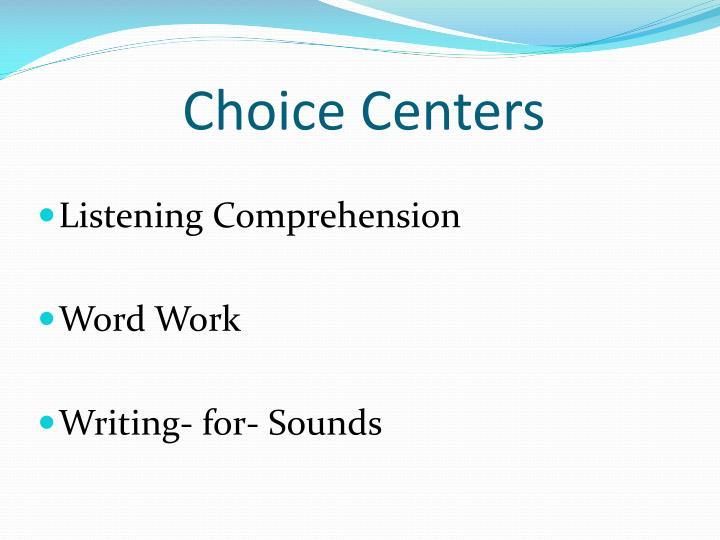 Choice Centers