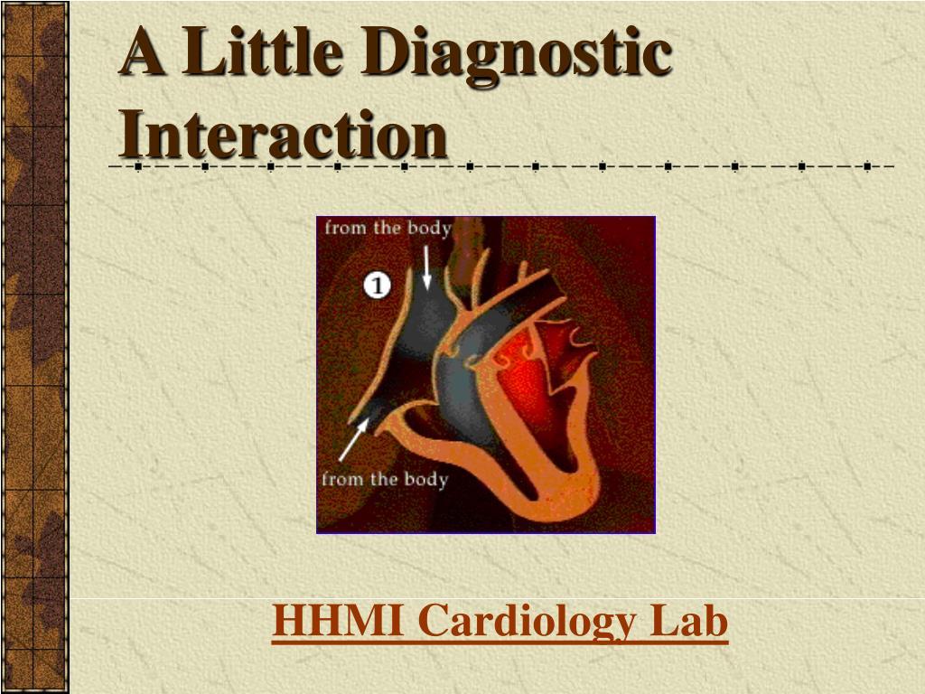 A Little Diagnostic Interaction