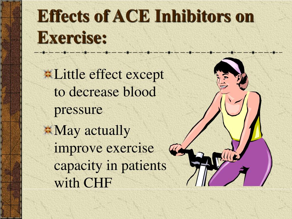 Effects of ACE Inhibitors on Exercise: