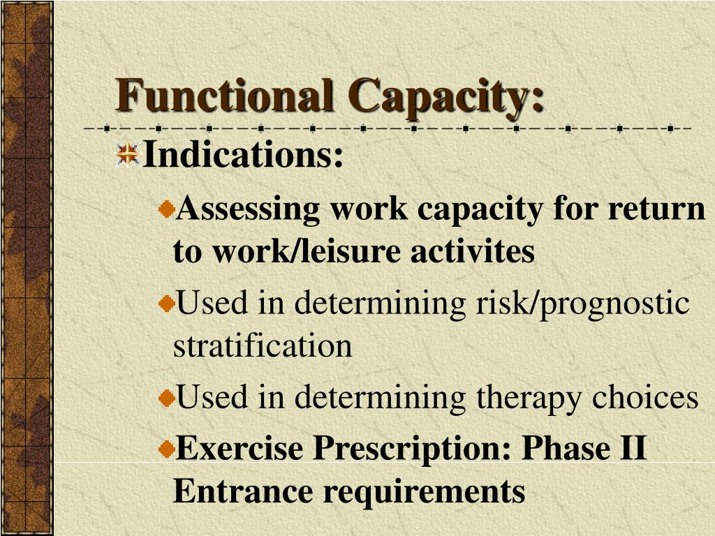 Functional Capacity: