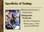 specificity of testing