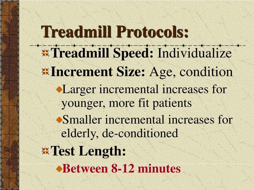 Treadmill Protocols: