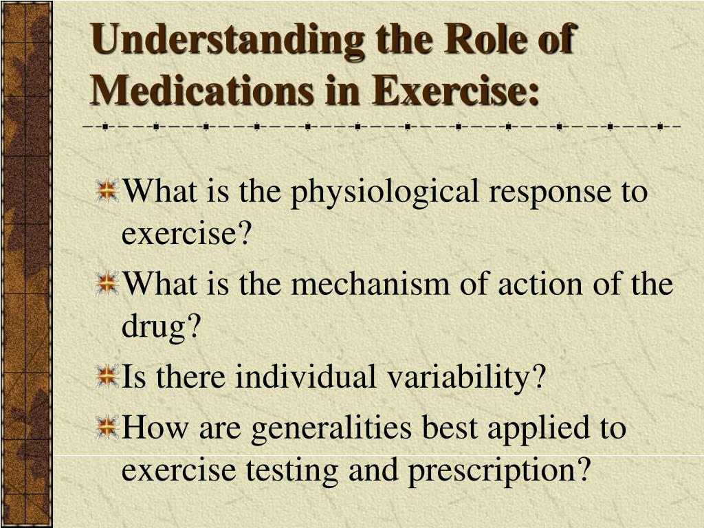 Understanding the Role of Medications in Exercise: