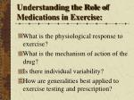 understanding the role of medications in exercise